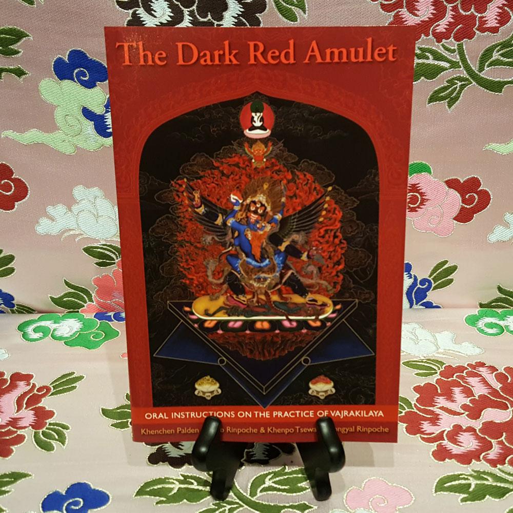 Dark Red Amulet: Oral Instructions on Vajrakilaya Practice