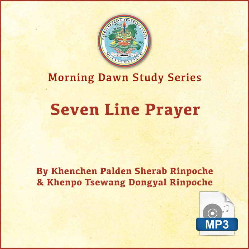 Seven Line Prayer (Downloadable MP3) – Padmasambhava